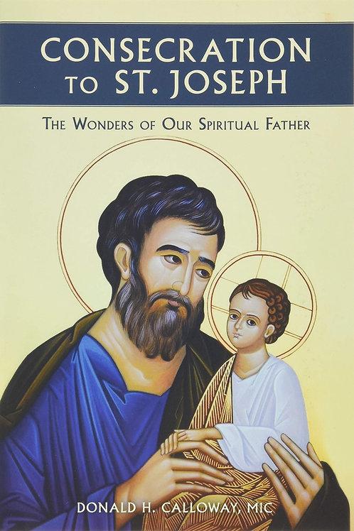 Consecration to Saint Joseph by Donald Calloway, MIC