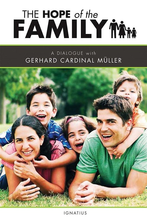 The Hope of the Family by Gerhard Muller