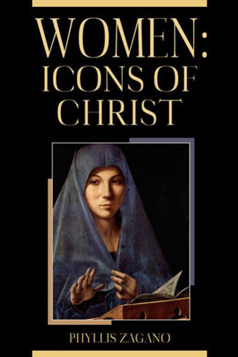 Women: Icons of Christ by Phyllis Zagano