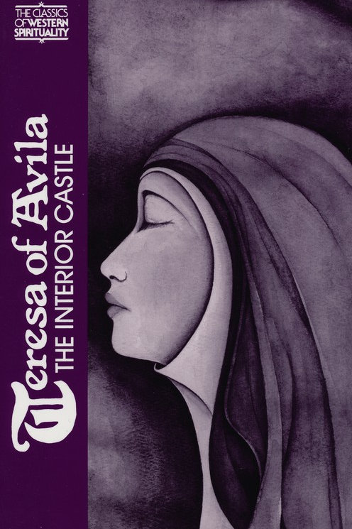 Teresa of Avila: The Interior Castle