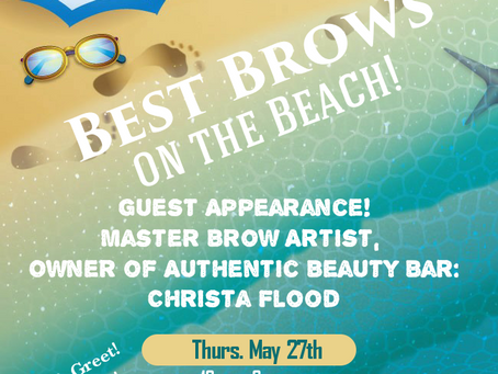 Best Brows on the Beach!!