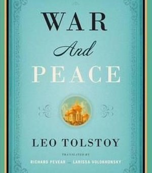 War and Peace: Everyone Is a Jerk!