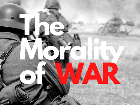 The Morality of (Killing in) War