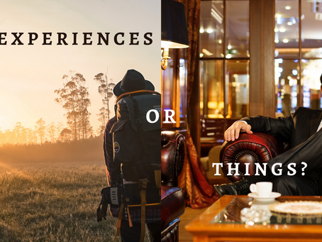 Experiences or Things?