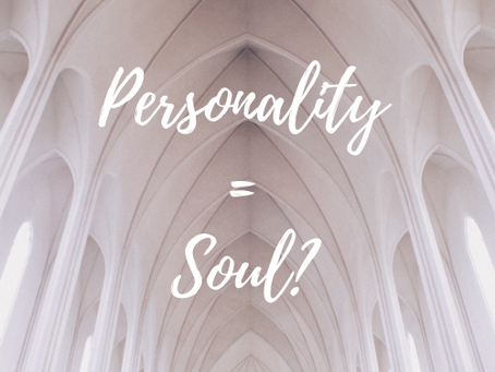 Is the Personality the Soul?