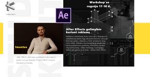 "Workshop'as: ""After Effects"" galimybės kuriant reklamą"