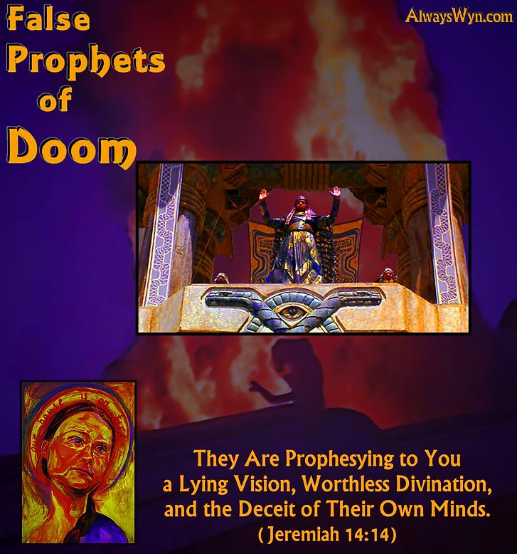 False Prophets of Doom