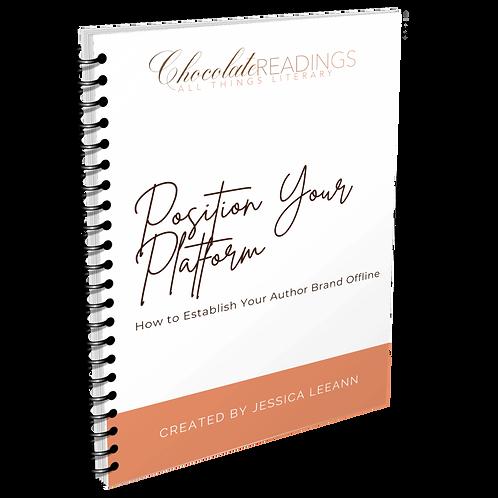 Position Your Platform