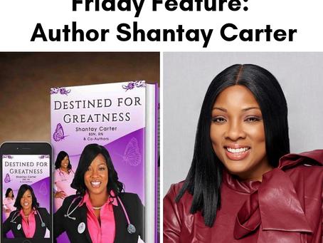 Friday Feature: Author Shantay Carter