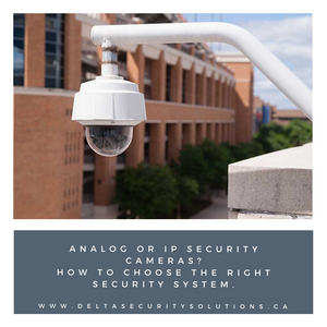 choosing right security cameras for your home and business