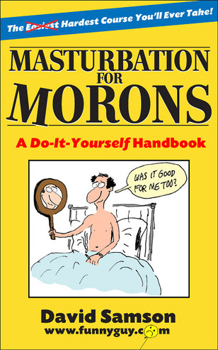 MASTURBATION FOR MORONS.jpg