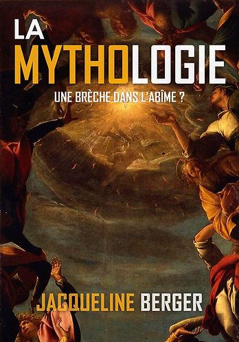 La Mythologie – Une brèche dans l'abîme ?