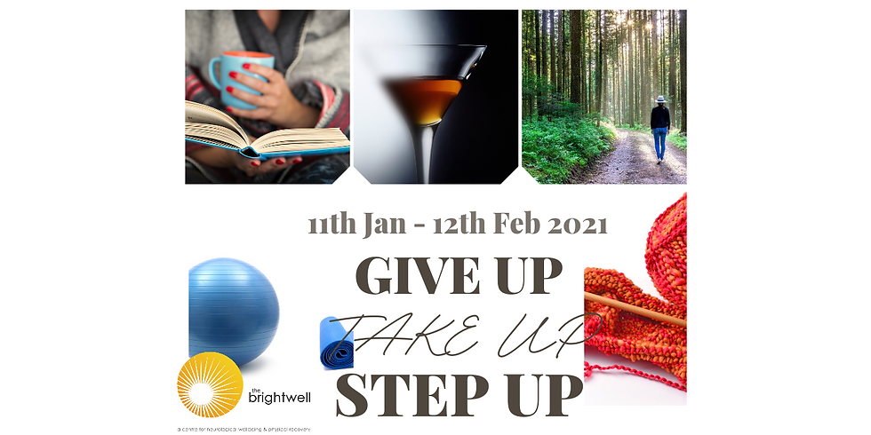 Give Up, Take Up, Step Up for The Brightwell