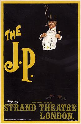 "Dudley Hardy - ""The J. P.,"" Strand Theatre"