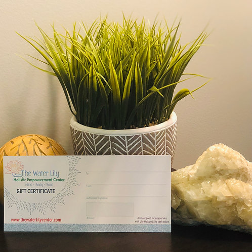 The Water Lily Gift Certificate