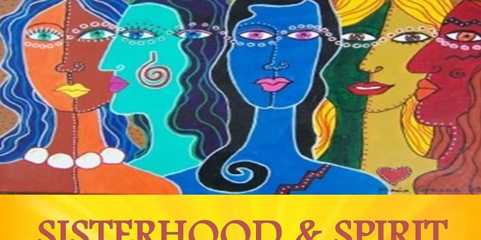 Sisterhood & Spirit