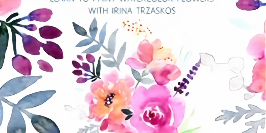 Watercolor Workshop: Flowers & Leaves