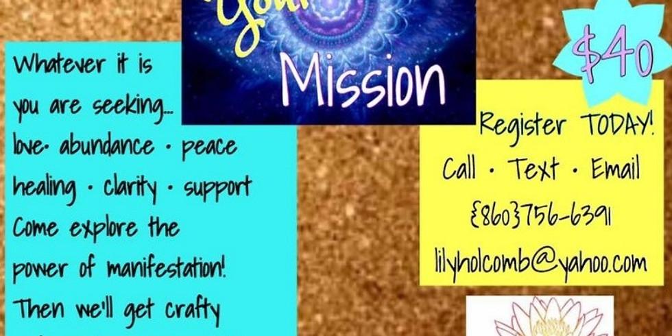 Manifest: Envision Your Mission