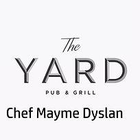 The Yard Bar & Grill Chef Mayme Dyslan.j