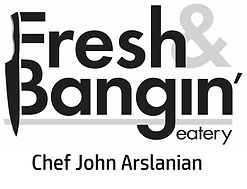 Fresh & Bangin' Chef John Arslanian.jpg