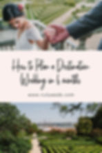 how to plan a destination wedding in 6 m