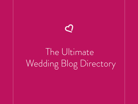 The Ultimate Wedding Blog Directory