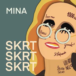 Mina - skrt skrt skrt