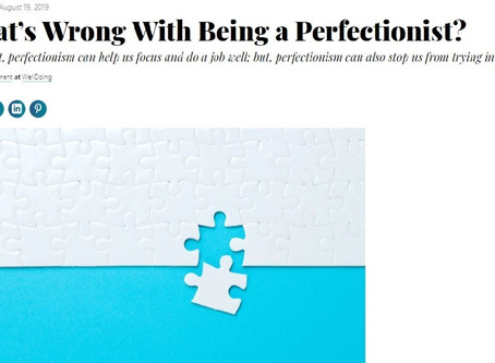 What's Wrong With Being a Perfectionist?