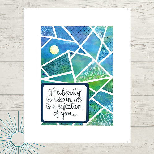 The Beauty You See Print
