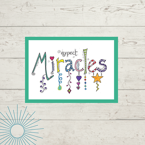Expect Miracles Print