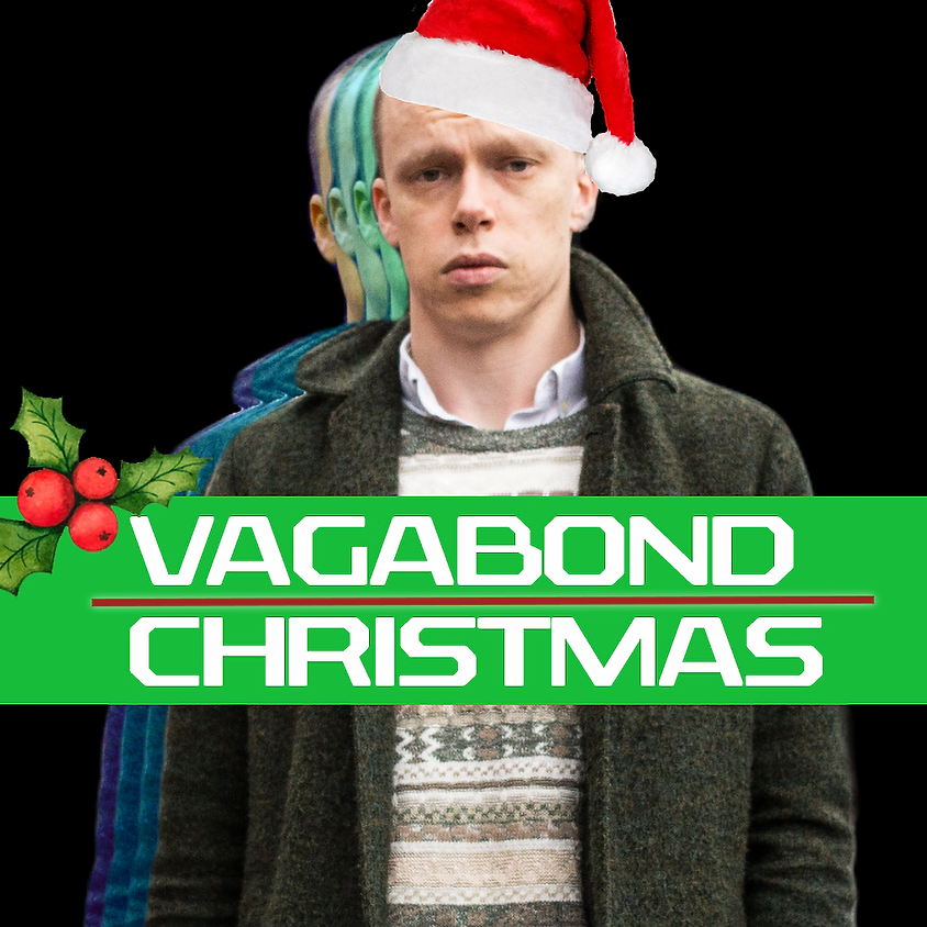 Vagabond Comedy Christmas