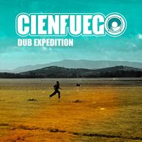 "Cienfuego / ""Dub expedition"""