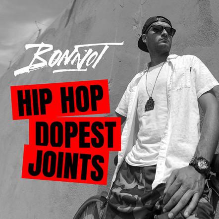 """BONNOT / """"Hip Hop Dopest Joints"""""""