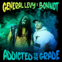 """General Levy & Bonnot / """"Addicted to the grade"""""""