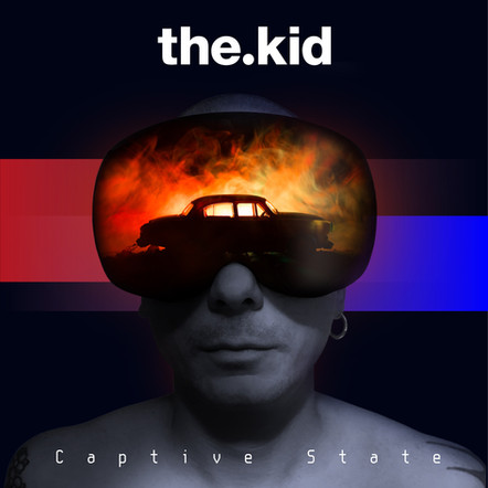 """the.kid / """"Captive state"""""""