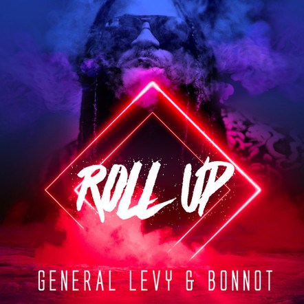 """General Levy & Bonnot / """"Roll up"""" single"""