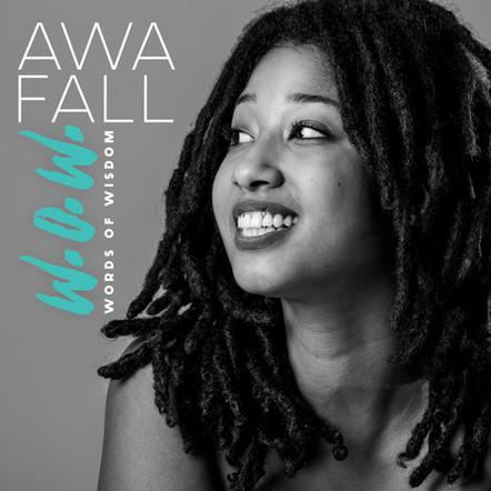 "Awa Fall / ""Words of Wisdom"" album"