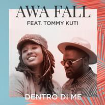 """Awa Fall / """"Dentro di me"""" single"""