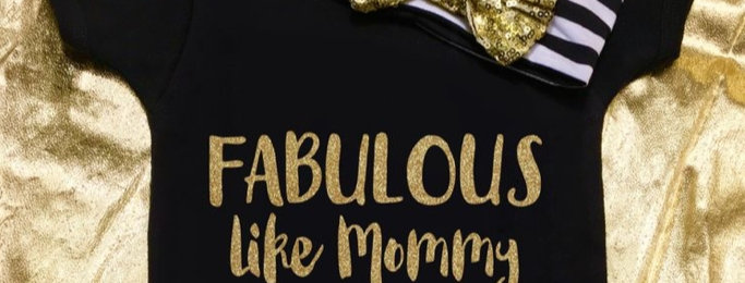 FABULOUS like mommy