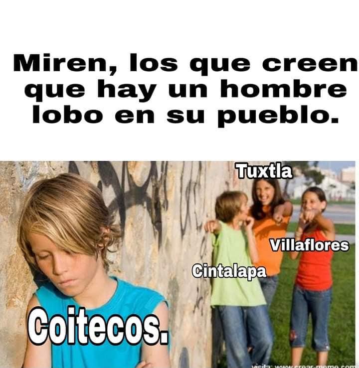 Hombre lobo de Chiapas Meme