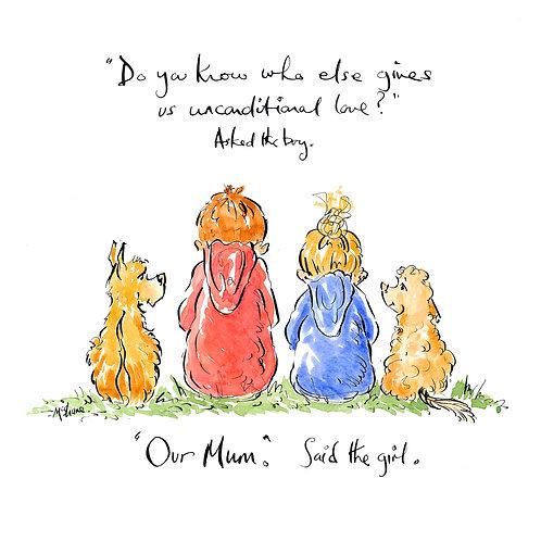 Unconditional Love Mum