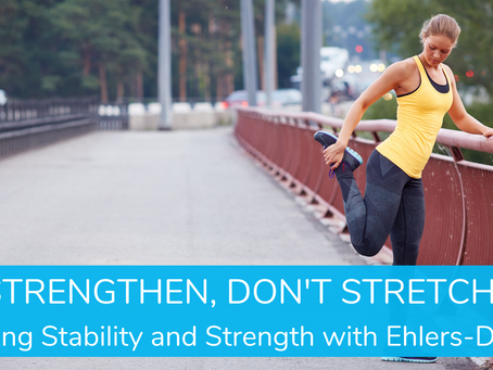 Building Stability & Strength with Ehlers-Danlos Syndrome