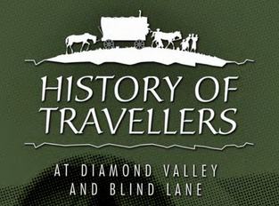 The History of Travellers at Diamond Valley & Blind Lane