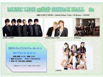 2017年5月28日(日) CLOWN'S CROWN 「MUSIC LINE @渋谷SHIDAX HALL #2」出演決定!
