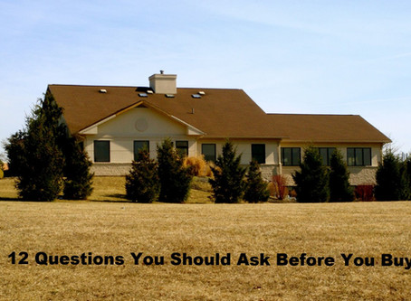 12 Questions You Should Ask Before You Buy - Protect Your Real Estate Investment