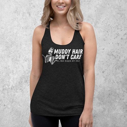 Muddy Hair Don't Care Tank