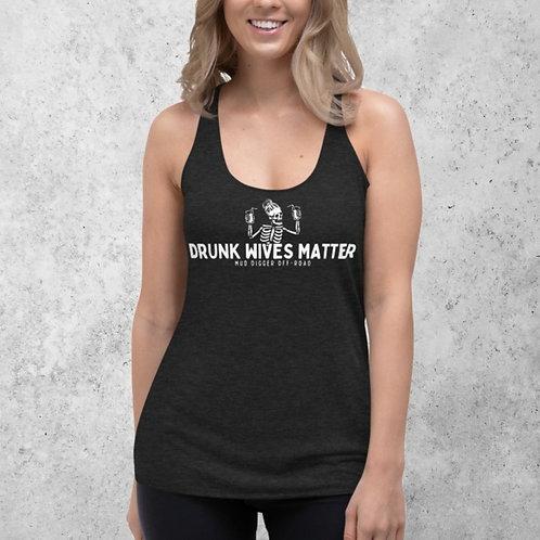 Drunk Wives Matter Tank