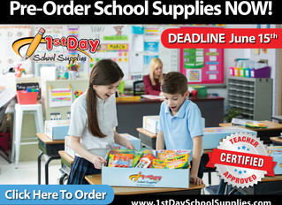 1st Day School Supplies DEADLINE June 15th