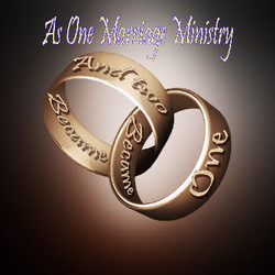 """""""AS ONE"""" Marriage Ministry"""
