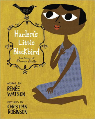 Harlem's Little Blackbird- The Story of